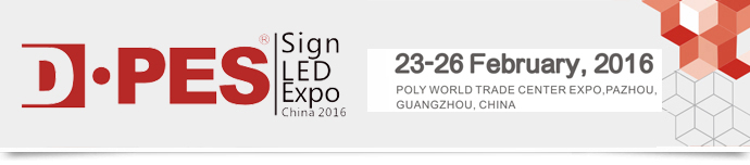 2016 D·PES Sign & LED Expo China