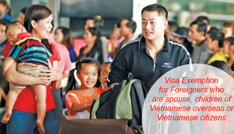 Certificate of visa exemption for foreigners who are spouse, children of overseas Vietnamese or Vietnamese citizens