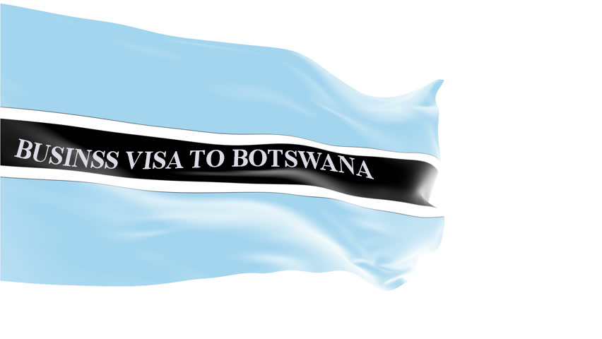 BUSINESS VISA TO BOTSWANA