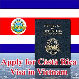 Nộp hồ sơ xin visa đi Costa Rica ở đâu tại Việt Nam?