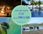 VISA FIJI – DỪNG CHÂN Ở ĐẢO QUỐC THIÊN ĐƯỜNG CHỈ TỪ 390 USD