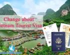 Change about Vietnam tourist visa from 01 July 2020