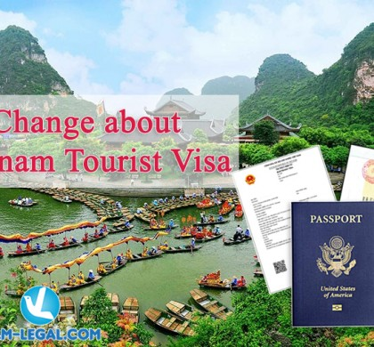 Change about Vietnam tourist visa from 01 July 2020