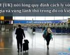Anh nới lỏng quy định cách ly với 59 quốc gia và vùng lãnh thổ trong đó có Việt Nam